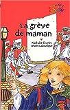 """Afficher """"La Grève de maman"""""""