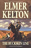The Buckskin Line (0312865228) by Kelton, Elmer