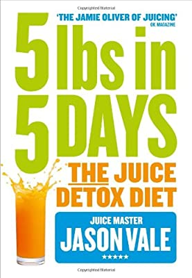 5LBs in 5 Days: The Juice Detox Diet from HarperCollins
