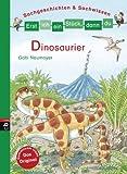 Erst ich ein St�ck, dann du - Sachgeschichten & Sachwissen: Dinosaurier (Erst ich ein St�ck ... (Sachgeschichten & Sachwissen) 3)