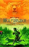 Chronik der dunklen Wälder – Wolfsbruder: Band 1 BESTES ANGEBOT