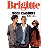 Brigitte Mode Klassiker Selber nhenvon &#34;Antje von der Heyde&#34;