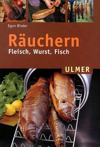 Räuchern. Fleisch, Wurst, Fisch