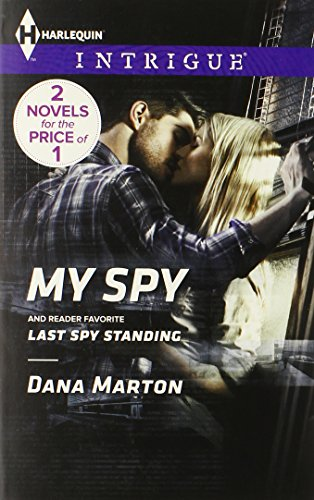 Image of My Spy: Last Spy Standing (Harlequin Intrigue\HQ: Texas)