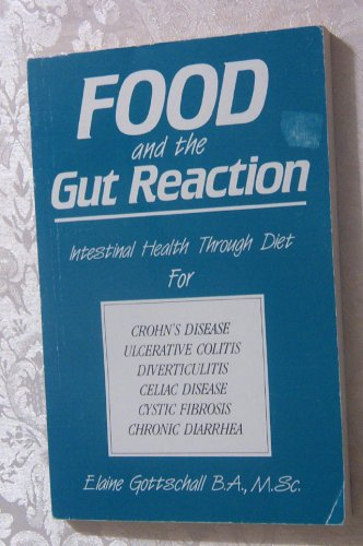Food and the Gut Reaction: Elaine G. Gottschall: 9780969276807: Amazon.com: Books