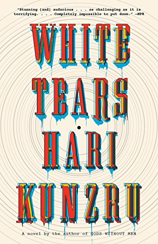 Image for White Tears: A novel (Vintage Contemporaries)