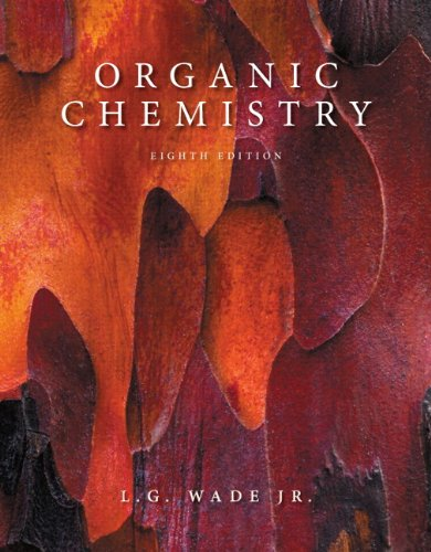 organic chemistry 8th edition by l g wade jr free download