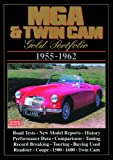R.M. Clarke MG, MGA and Twin Cam Gold Portfolio 1955-1962 (Brooklands Road Test Series)