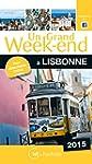 Un Grand Week-End � Lisbonne 2015