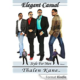 100 Outfits for Men - Casual Style For Men (Elegant Casual Style For Men) (English Edition)