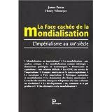 La Face cachée de la mondialisation : L'Impérialisme au XXIe siècle