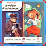 Le voleur d'ordinateurs 7