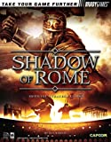 Shadow of Rome(tm) Official Strategy Guide (Official Strategy Guides (Bradygames)) (0744004381) by Birlew, Dan