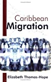 img - for Caribbean Migration book / textbook / text book