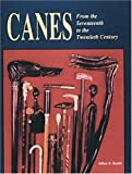 Canes: From the Seventeenth to the Twentieth Century