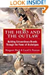 The Hero and the Outlaw: Building Ext...