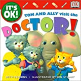 Its OK: Tom and Ally Visit the Doctor! (Its OK!)