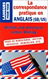 img - for La correspondance pratique en Anglais (French Edition) book / textbook / text book