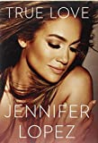 img - for True Love by Jennifer Lopez (2014-11-04) book / textbook / text book
