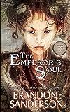 The Emperor's Soul (Hugo Award Winner - Best Novella)