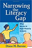 img - for Narrowing the Literacy Gap: What Works in High-Poverty Schools (Solving Problems in Teaching of Literacy) book / textbook / text book