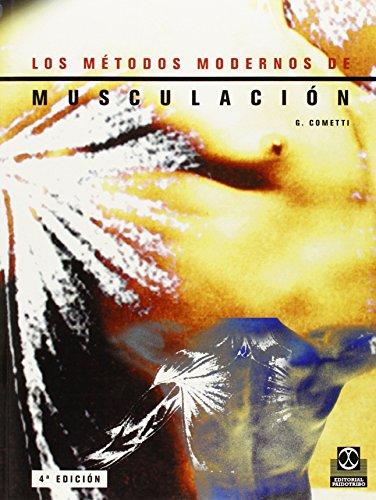 LOS METODOS MODERNOS DE MUSCULACION