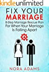 Fix Your Marriage: 8-Step Marriage Re...