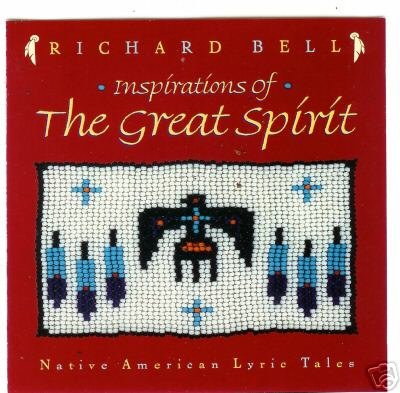 Inspirations of the Great Spirit: Native American Lyric Tales