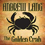 The Golden Crab   Andrew Lang