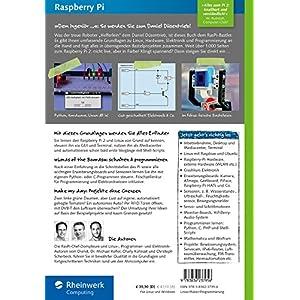 Raspberry Pi: Das umfassende Handbuch. Komplett in Farbe - inkl. Schnittstellen, Schaltungsaufbau, S