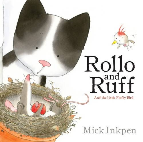 Rollo and Ruff and the Little Fluffy Bird