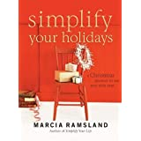 Simplify Your Holidays: A Christmas Planner to Use Year After Yearby Marcia Ramsland
