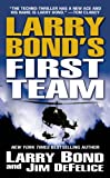 Larry Bond's First Team (0765346389) by Larry Bond