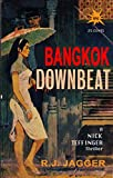 Bangkok Downbeat (A Nick Teffinger Thriller / Read in Any Order)