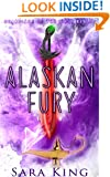 Alaskan Fury (Guardians of the First Realm Book 2)