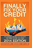 51N3pk0xcqL. SL160  Finally Fix Your Credit: An Insiders Secrets to Getting the Credit Score You Need (2014)