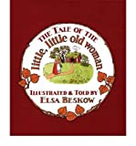 The Tale of the Little, Little Old Woman (0863150799) by Beskow, Elsa
