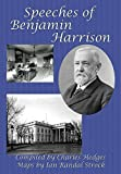 img - for Speeches of Benjamin Harrison book / textbook / text book