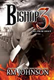 img - for Bishop 3: Fall From Grace book / textbook / text book