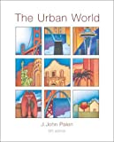 img - for The Urban World 6th edition by Palen, J. John (2001) Hardcover book / textbook / text book