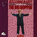 Hellooo Baby! The Best of The Big Bopper 1954-1959