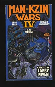 Man-Kzin Wars IV by Larry Niven, Greg Bear and Donald Kingsbury