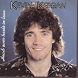 Kevin Keegan Head Over Heels In Love / Move On Down [7