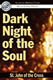 Dark Night of the Soul (Authentic Original Classic) (0768424569) by St John of the Cross
