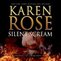 Silent Scream (       UNABRIDGED) by Karen Rose Narrated by Marguerite Gavin