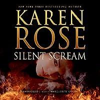 Silent Scream Hörbuch von Karen Rose Gesprochen von: Marguerite Gavin