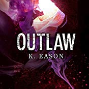 Outlaw: On the Bones of Gods, Book 2 | K. Eason