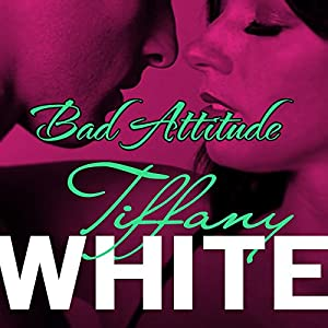 Bad Attitude Audiobook