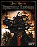 Alan Bligh The Inquisitor's Handbook (Dark Heresy)