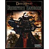 Dark Heresy RPG: The Inquisitors Handbookby Alan Bligh
